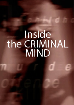 Watch Full Movie - Inside the Criminal Mind - Talk to Me
