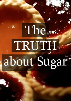 The Truth About Sugar