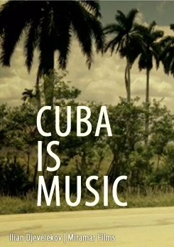Watch Full Movie - Cuba is Music