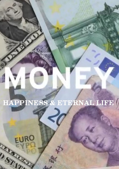 Watch Full Movie - Money, Happiness and Eternal Life - Greed - New & Latest