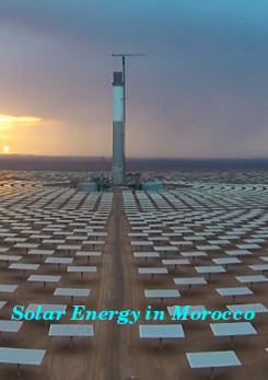 Watch Full Movie - Solar Energy in Morocco - New & Latest