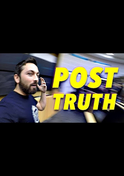 Watch Full Movie - Post-Truth: Why Facts Don't Matter Anymore