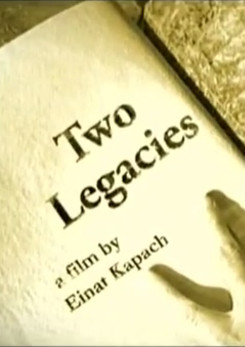 Watch Full Movie - Two Legacies - Watch Documentries