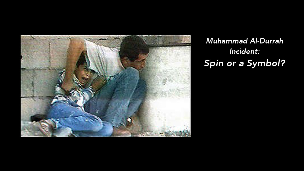 Watch Full Movie - Muhammad Al-Durrah Incident: Spin or a Symbol?