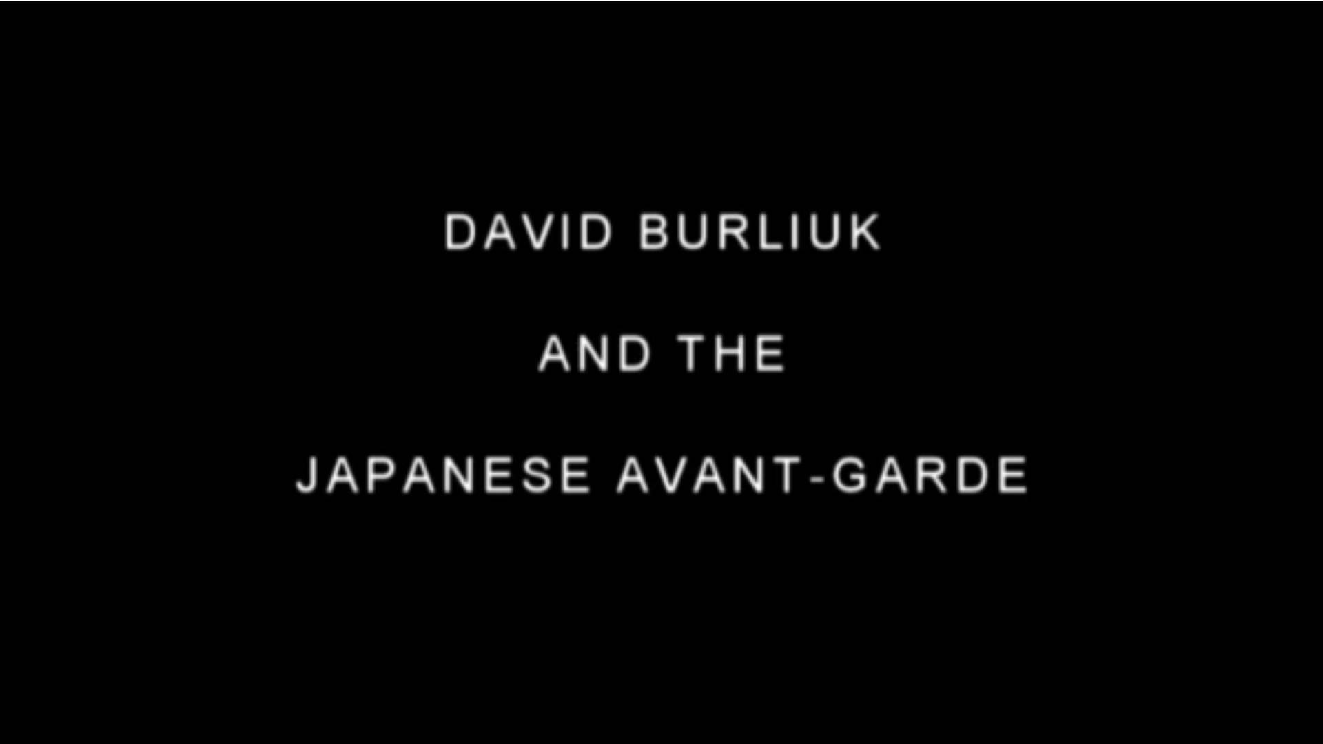 Watch Full Movie - David Burliuk and the Japanese Avant-garde
