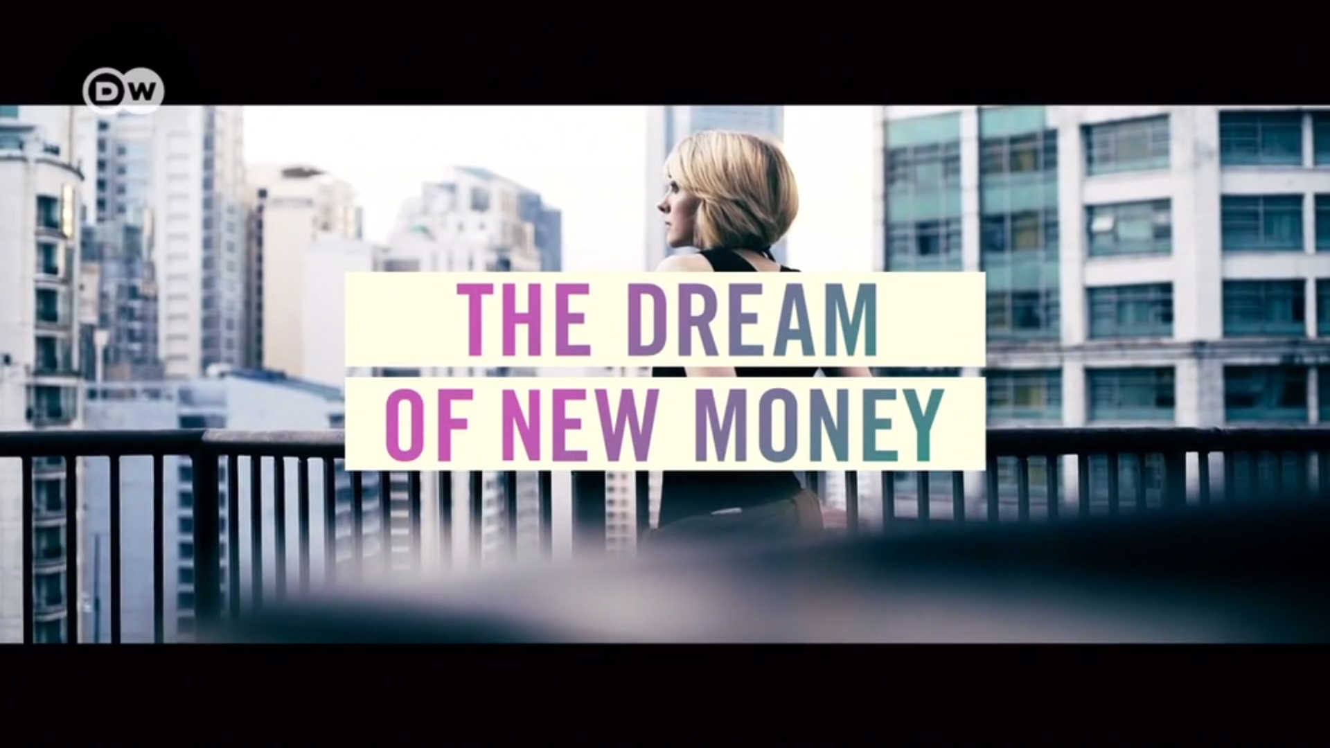 Watch Full Movie - Bitcoin, Blockchain and the dream of new money