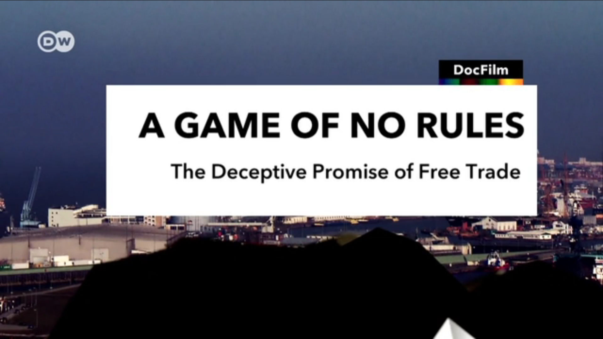 Watch Full Movie - The Deceptive Promise of Free Trade
