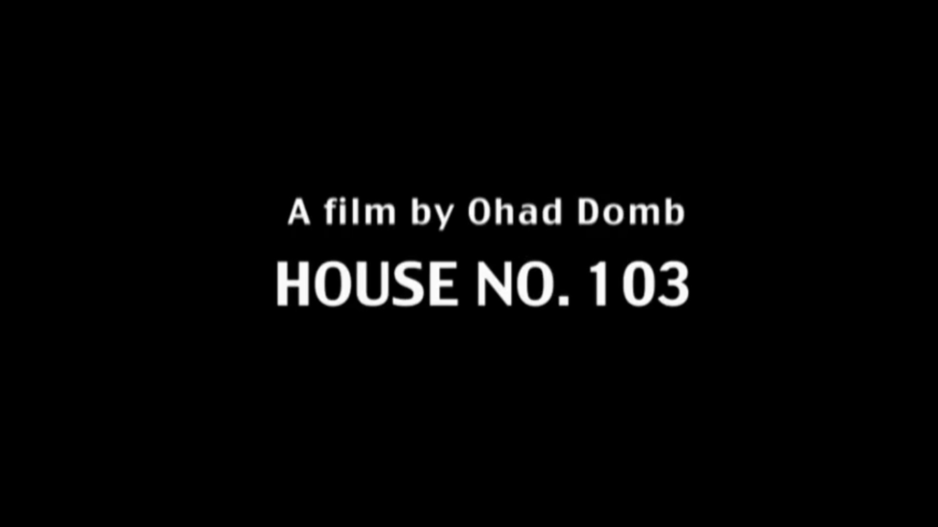 Watch Full Movie - House 103