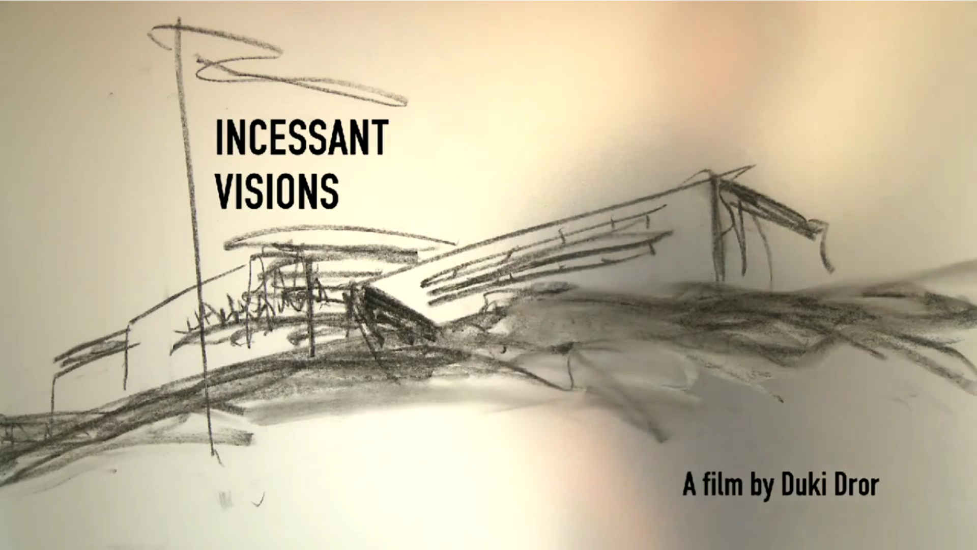 Watch Full Movie - Incessant Visions