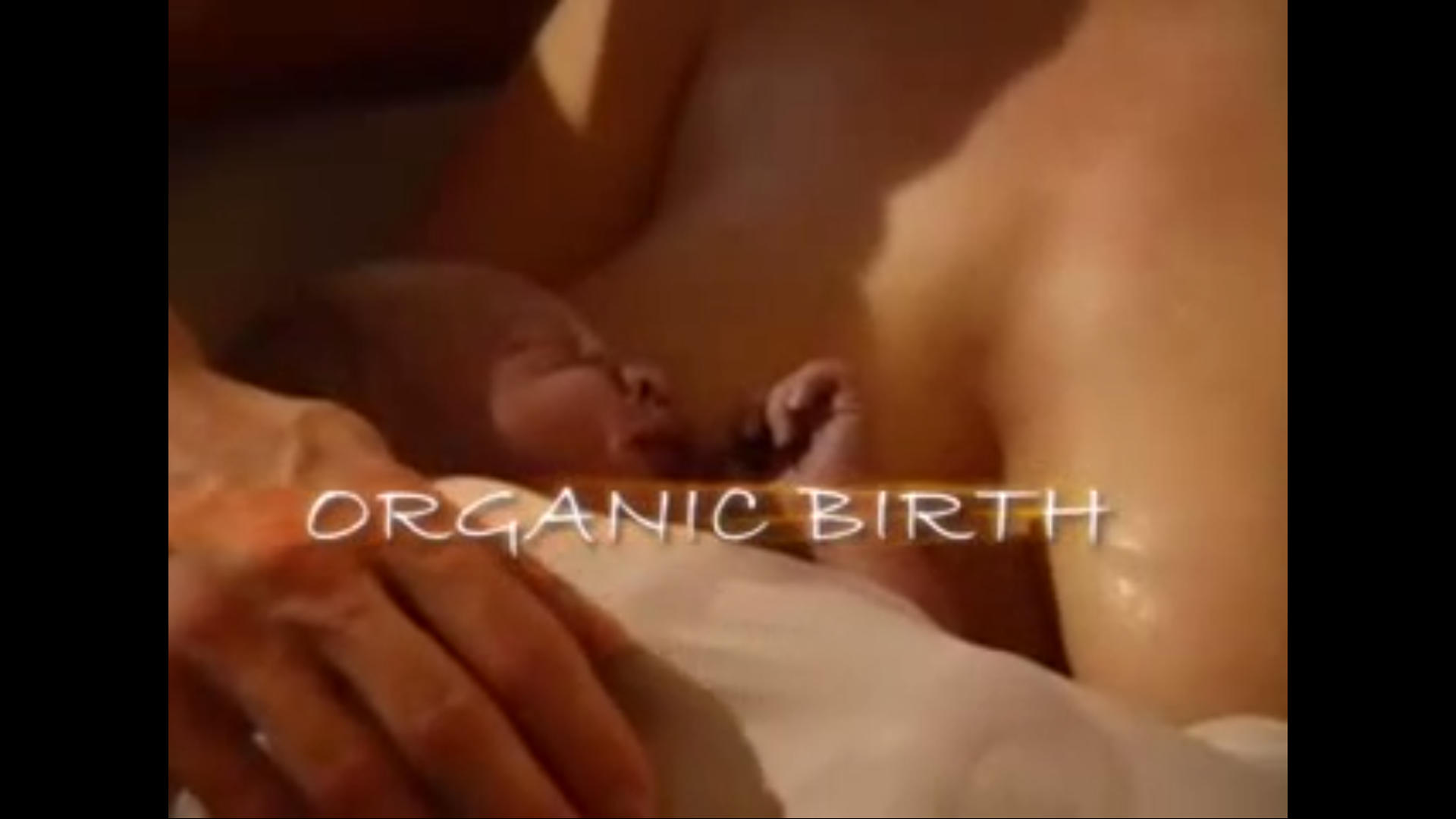 Watch Full Movie - Organic Birth
